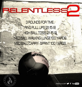 RELENTLESS 2 WORKOUT